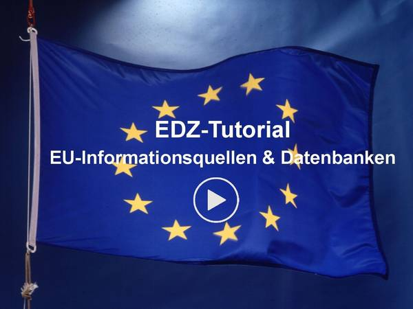 EDZ-Tutorial EU-Informationsquellen & Datenbanken