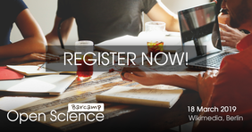 Register Now! Open Science Barcamp