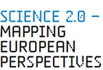 Science 2.0 - Mapping European Perspectives